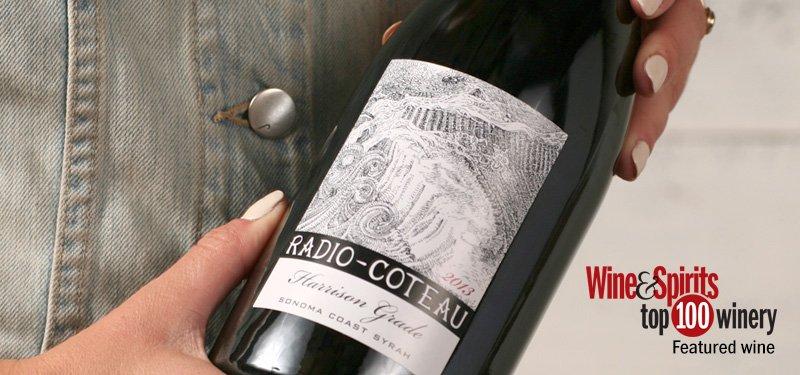 Radio Coteau A Wine Spirits Magazine Top 100 Winery On The Wine Road